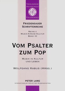 Vom Psalter zum Pop von Kabus,  Wolfgang