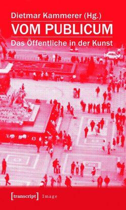 Vom Publicum von Kammerer,  Dietmar