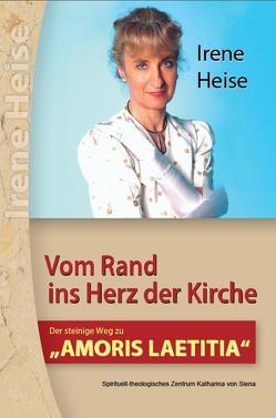 VOM RAND INS HERZ DER KIRCHE von Heise,  Irene