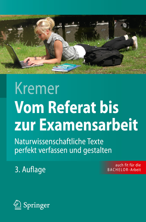 Vom Referat bis zur Examensarbeit von Kremer,  Bruno P.