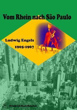 Vom Rhein nach Sao Paulo von Hebeker,  Friedrich-Karl