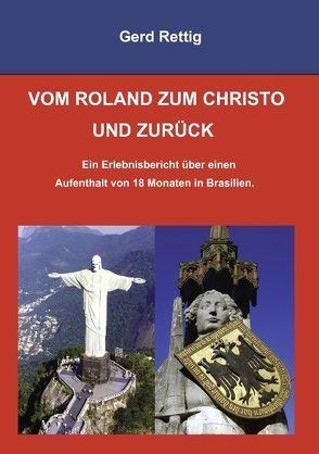 Vom Roland zum Christo und zurück von Rettig,  Gerd