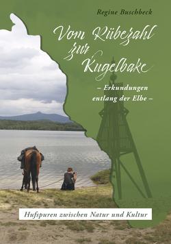 Vom Rübezahl zur Kugelbake von Buschbeck,  Regine