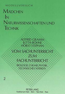Vom Sachunterricht zum Fachunterricht von Bohne,  Jutta, Gramm,  Altfrid, Stephan,  Horst