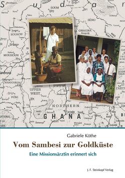 Vom Sambesi zur Goldküste von Köthe,  Gabriele
