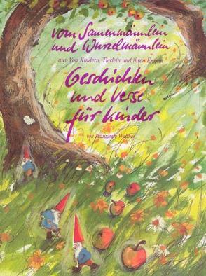 Vom Samenmännlein und Wurzelmännlein von Walther,  Margarete