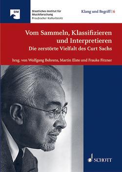 Vom Sammeln, Klassifizieren und Interpretieren von Behrens,  Wolfgang, Elste,  Martin, Fitzner,  Frauke