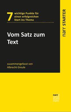 Vom Satz zum Text von Greule,  Albrecht