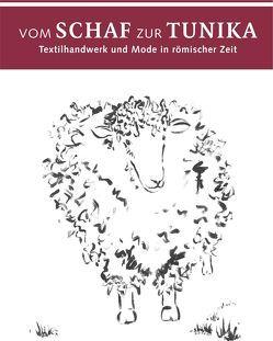 Vom Schaf zur Tunika von Museum Schloss Fechenbach Dieburg
