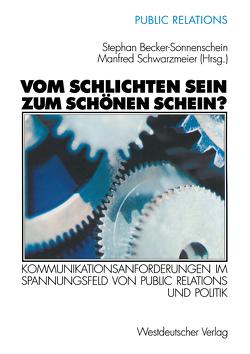 Vom schlichten Sein zum schönen Schein? von Becker-Sonnenschein,  Stephan, Schwarzmeier,  Manfred