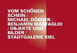 Vom schönen Schein von Kniphals,  Sönke, Seyfahrt,  Ludwig, Zeigerer,  Wolfgang