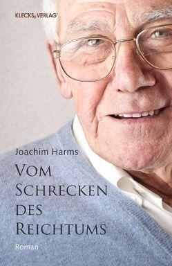 Vom Schrecken des Reichtums von Harms,  Joachim