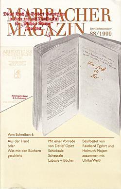 Vom Schreiben / Aus der Hand oder Was mit den Büchern geschieht von Mojem,  Helmuth, Opitz,  Detlef, Tgahrt,  Reinhard, Weiß,  Ulrike