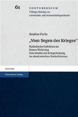 """""""Vom Segen des Krieges"""" von Fuchs,  Stephan"""