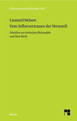 Vom Selbstvertrauen der Vernunft von Henry-Hermann,  Grete, Nelson,  Leonard