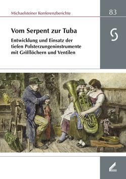 Vom Serpent zur Tuba von Lustig,  Monika, Omonsky,  Ute, Philipsen,  Christian