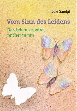 Vom Sinn des Leidens – Band 2 von Henke,  Samira, Sandgi,  Jule, Schöne-Warnefeld,  Job, Volkmann,  Fenja