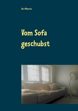 Vom Sofa geschubst von Maneraz,  Tara