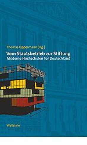 Vom Staatsbetrieb zur Stiftung von Oppermann,  Thomas