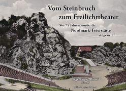 Vom Steinbruch zum Freilichttheater von Baurycza,  Hans-Werner, Zastrow,  Peter