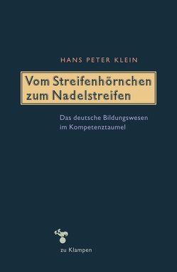 Vom Streifenhörnchen zum Nadelstreifen von Klein,  Hans-Peter