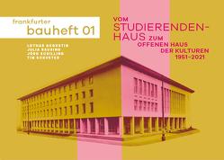 Vom Studierendenhaus zum Offenen Haus der Kulturen von Augustin,  Lothar, Reusing,  Julia, Schilling,  Jörg, Schuster,  Tim