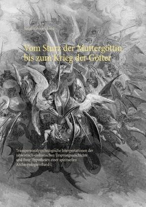 Vom Sturz der Muttergöttin bis zum Krieg der Götter von Schmid,  Holger Karsten