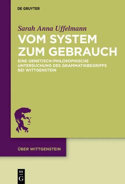 Vom System zum Gebrauch von Uffelmann,  Sarah Anna