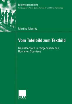 Vom Tafelbild zum Textbild von Mauritz,  Martina