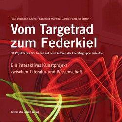 Vom Targetrad zum Federkiel von Gruner,  Paul-Hermann, Malwitz,  Eberhard, Pomplun,  Carola