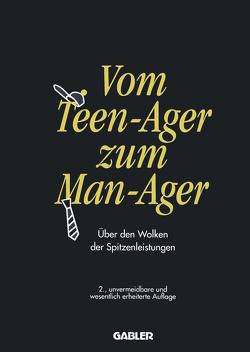 Vom Teen-Ager zum Man-Ager von Hakelmacher,  Sebastian