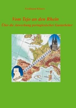 Vom Tejo an den Rhein von Kösters,  Ferdinand