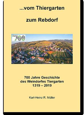 vom Thiergarten zum Rebdorf von Müller,  Karl-Heinz R.