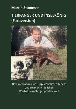 Tierfänger und Inselkönig (Farbversion) von Stummer,  Martin