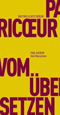 Vom Übersetzen von Bardoux,  Till, Ricoeur,  Paul