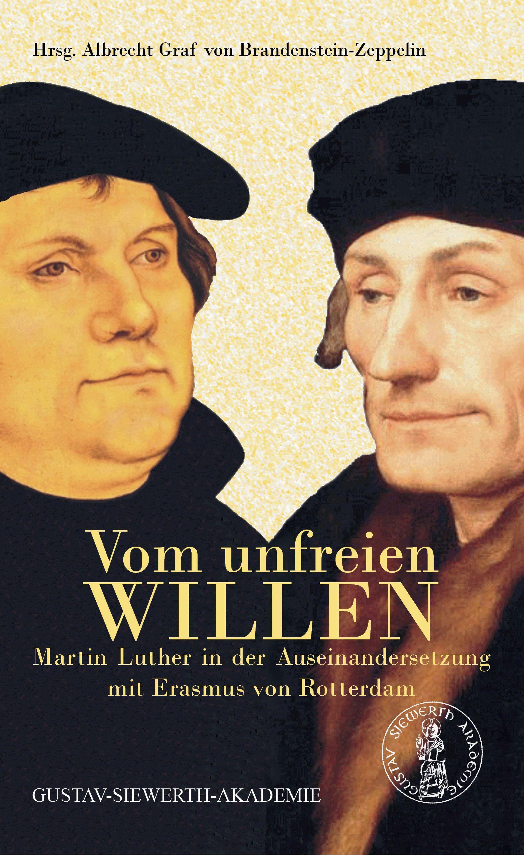 Briefe Von Luther : Vom unfreien willen von brandenstein zeppelin albrecht