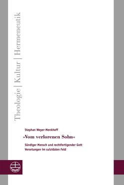 »Vom verlorenen Sohn« von Weyer-Menkhoff,  Stephan