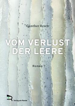 VOM VERLUST DER LEERE von Resch,  Günther