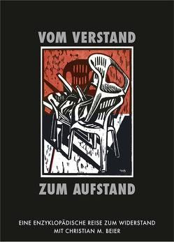 Vom Verstand zum Aufstand von Beier,  Chistian M., Beier,  Christian M.