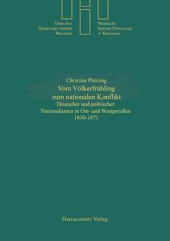 Vom Völkerfrühling zum nationalen Konflikt von Pletzing,  Christian