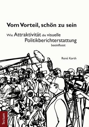 Vom Vorteil, schön zu sein von Korth,  René