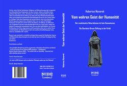 Vom wahren Geist der Humanität von Mynarek,  Hubertus