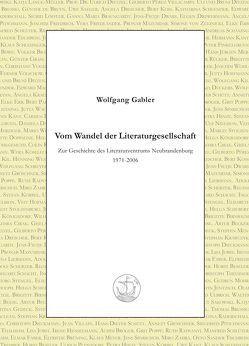 Vom Wandel der Literaturgesellschaft von Gabler,  Wolfgang