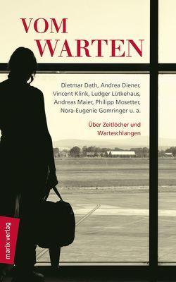 Vom Warten von Dörr,  Georg Christian (Fotograf), Geyer,  Stefan