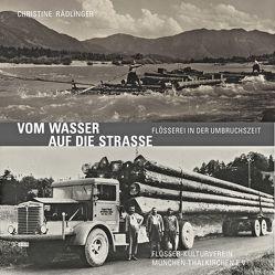 Vom Wasser auf die Straße von Eckl,  Maria, Rädlinger,  Christine, Walleit,  Lisa