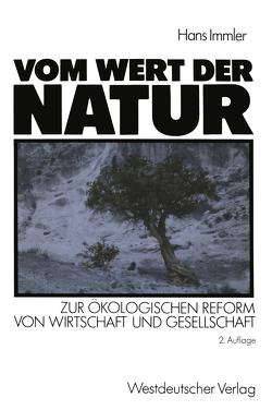 Vom Wert der Natur von Immler,  Hans