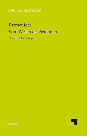 Vom Wesen des Seienden von Hölscher,  Uvo, Parmenides, Reckermann,  Alfons