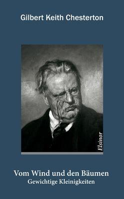 Vom Wind und den Bäumen von Chesterton,  Gilbert K, Vandenberg,  Jakob