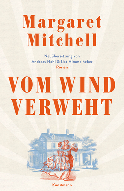 Vom Wind verweht von Mitchell,  Margaret, Nohl,  Andreas