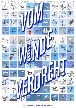 Vom Winde Verdreht (Wandkalender 2019 DIN A4 hoch) von Haafke,  Udo